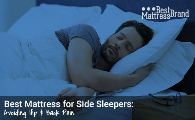 Best Mattress for Side Sleepers: Avoiding Back & Hip Pain