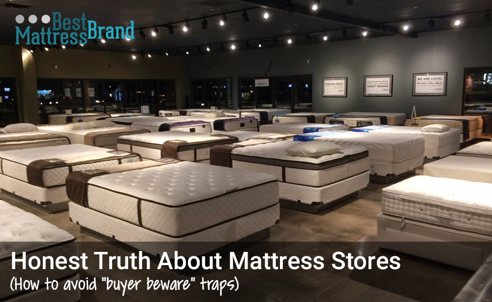 The honest truth about mattress stores best mattress brand for Best store to buy a mattress