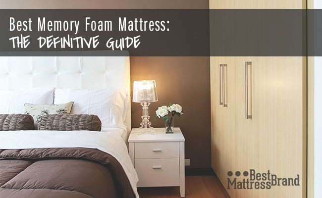 Best Memory Foam Mattress The Definitive Guide Best Mattress Brand